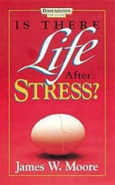 Is There Life After Stress