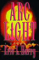 Arc Light ebook