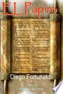 EL PAPIRO (Primer libro de la trilogía EL PAPIRO).