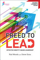Freed to Lead Course Leader s Guide