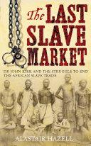 The Last Slave Market