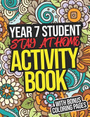 Year 7 Student Stay-At-Home Activity Book