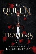 The Queen of Traitors  The Fallen World Book 2  Book PDF