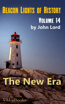 Beacon Lights of History, Volume 14- The New Era Pdf/ePub eBook