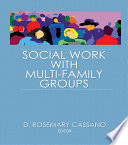Social Work With Multi Family Groups