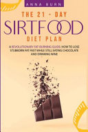 The 21 Day Sirtfood Diet Plan