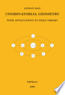 Combinatorial Geometry With Applications To Field Theory