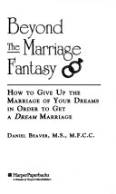 Beyond The Marriage Fantasy