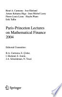 Paris-Princeton Lectures on Mathematical Finance ...