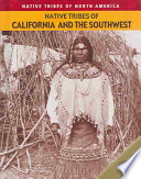 Native Tribes of California and the Southwest Book