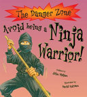 Avoid Being A Ninja Warrior!