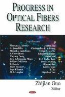 Progress in Optical Fibers Research
