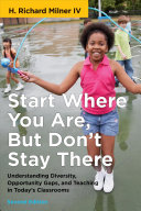 Start Where You Are  But Don t Stay There