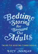 Bedtime Stories for Stressed Out Adults Pdf