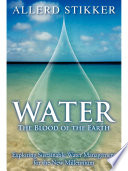 WATER  The Blood of the Earth Book
