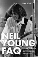 Neil Young FAQ [Pdf/ePub] eBook