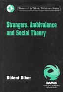 Strangers, Ambivalence and Social Theory