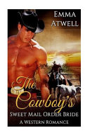 The Cowboy's Sweet Mail Order Bride