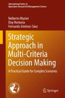 Strategic Approach in Multi Criteria Decision Making