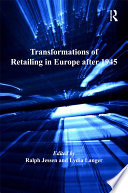 Transformations of Retailing in Europe after 1945 Book