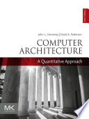 """Computer Architecture: A Quantitative Approach"" by John L. Hennessy, David A. Patterson"