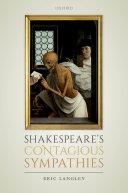 Shakespeare s Contagious Sympathies