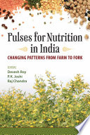 Pulses for nutrition in India: Changing patterns from farm to fork