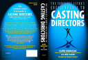 The Actor s Encyclopedia of Casting Directors