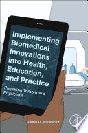 Implementing Biomedical Innovations Into Health Education And Practice Book PDF