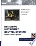 Designing Distributed Control Systems  : A Pattern Language Approach