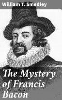 The Mystery of Francis Bacon [Pdf/ePub] eBook