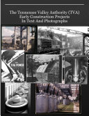 Resources For Teachers: The Tennessee Valley Authority (TVA) Early Construction Projects In Text And Photographs Pdf/ePub eBook