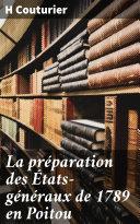 Pdf La préparation des États-généraux de 1789 en Poitou Telecharger