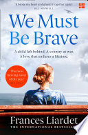 We Must Be Brave