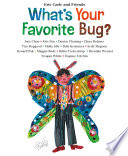What s Your Favorite Bug