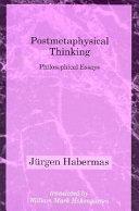 Postmetaphysical Thinking