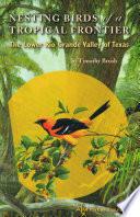 Nesting Birds Of A Tropical Frontier Book PDF