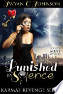Punished By Silence  A Cozy Mini Mystery