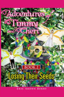Pdf Adventures of Timmy and Cheri: Book 2: Losing Their Seeds
