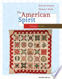 The American Spirit United States History As Seen By Contemporaries