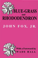 Blue-grass and Rhododendron Pdf/ePub eBook