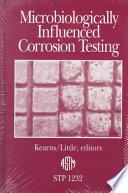 Microbiologically Influenced Corrosion Testing