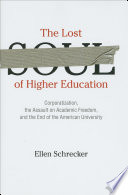 The Lost Soul of Higher Education