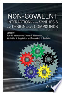 Non covalent Interactions in the Synthesis and Design of New Compounds Book