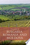 The wines of Bulgaria  Romania and Moldova Book