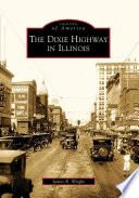 The Dixie Highway in Illinois