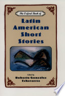 """""""The Oxford Book of Latin American Short Stories"""" by Roberto Gonzalez Echevarria"""