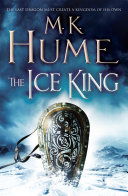 The Ice King (Twilight of the Celts Book III)