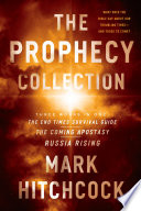 The Prophecy Collection  The End Times Survival Guide  The Coming Apostasy  Russia Rising
