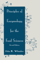 Principles of Enzymology for the Food Sciences